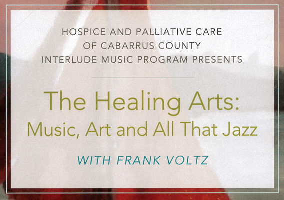 The Healing Arts: Music, Art and All That Jazz